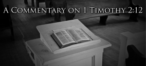 1-Timothy-2.12 commentary