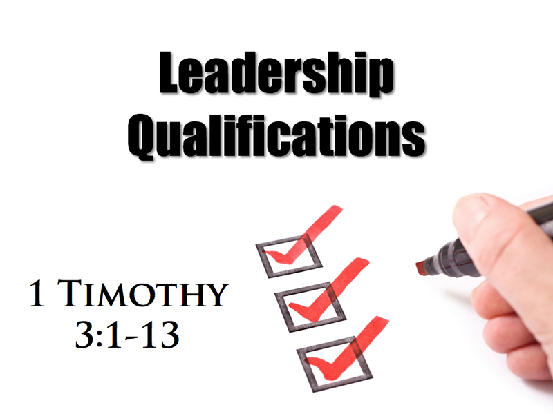 spiritual qualifications for leadership Lecture handout: duties and character of a spiritual leader supporting  documents: ministry map qualifications and duties expectations of.