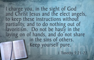 1-Timothy 5.21-22